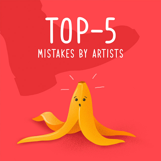Top 5 mistakes artists make post